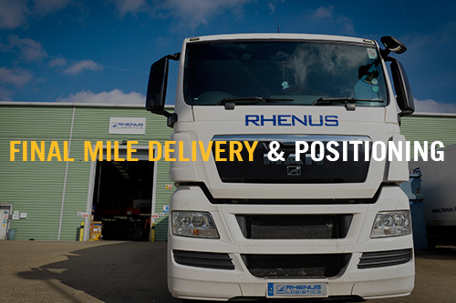 Final Mile Delivery & Positioning - Rhenus High Tech Ltd
